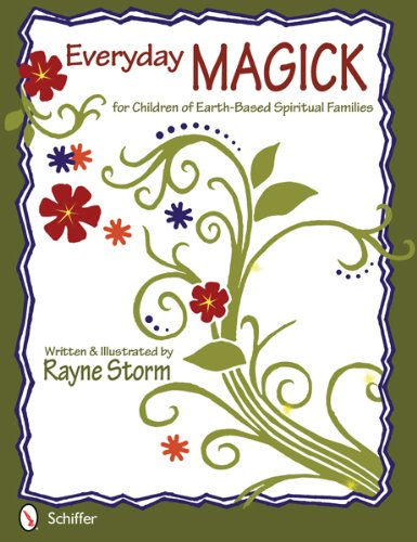 9780764340178: Everyday Magick for Children of Earth-Based Spiritual Families