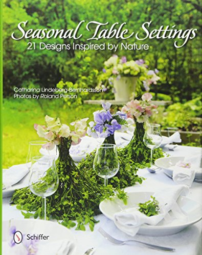 9780764340185: Seasonal Table Settings: 21 Designs Inspired by Nature