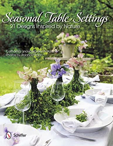 Seasonal Table Settings 21 Designs Inspired by Nature: Lindeberg-Bernhardsson Catharina