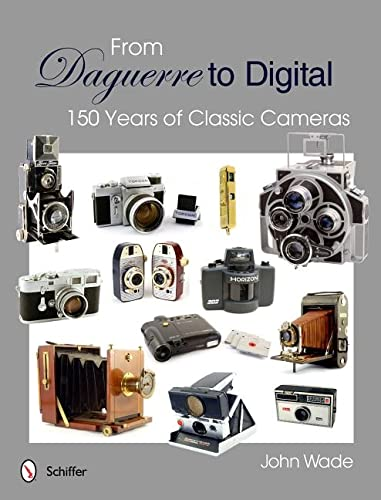 9780764340260: From Daguerre to Digital: 150 Years of Classic Cameras