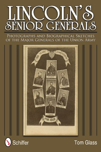 9780764340352: Lincoln's Senior Generals: Photographs and Biographical Sketches of the Major Generals of the Union Army