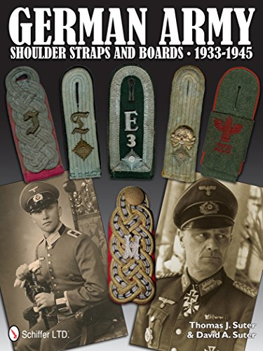 9780764340376: German Army Shoulder Boards and Straps 1933-1945