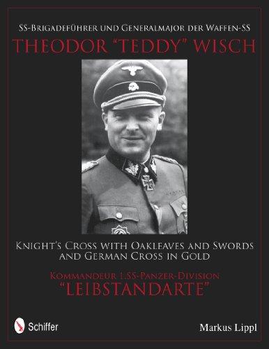 9780764340468: SS-Brigadefuhrer Und Generalmajor Der Waffen-SS Theodor 34;Teddy34; Wisch