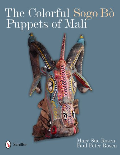 9780764340659: The Colorful Sogo Bo Puppets of Mali