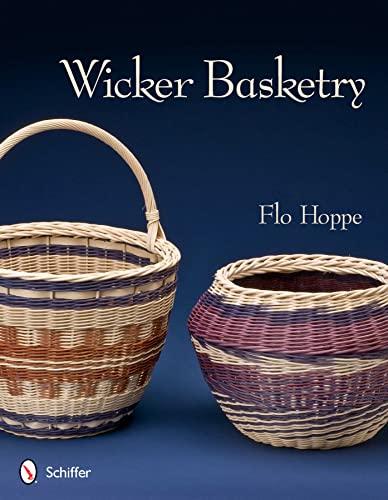 9780764340802: Wicker Basketry