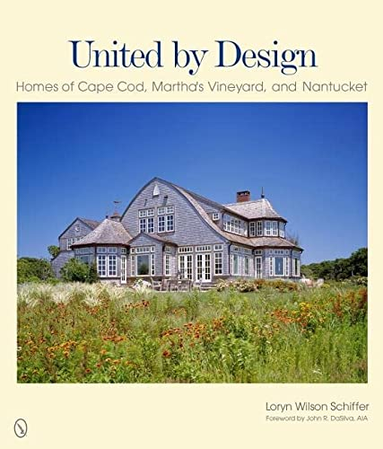 United by Design: Homes of Cape Cod, Martha's Vineyard, and Nantucket