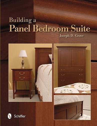 Building a Panel Bedroom Suite: Grove, Joseph D.
