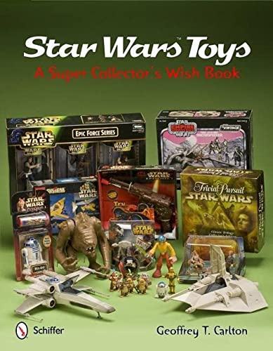 9780764341601: Star Wars Toys a Super Collector's Wish Book