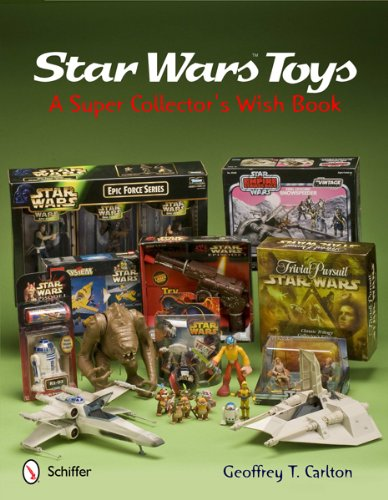 9780764341601: Star Wars Toys: A Super Collector's Wish Book