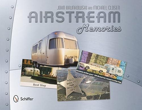 Airstream Memories: John Brunkowski, Michael Closen