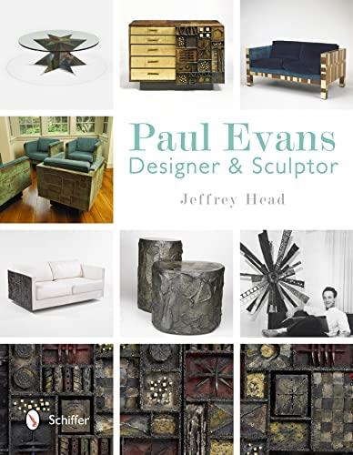 Paul Evans: Designer & Sculptor: Jeffrey Head
