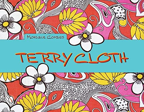 9780764341854: Terry Cloth
