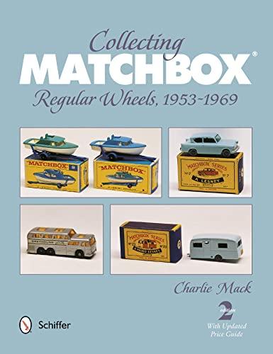 9780764341892: Collecting Matchbox Regular Wheels 1953-1969