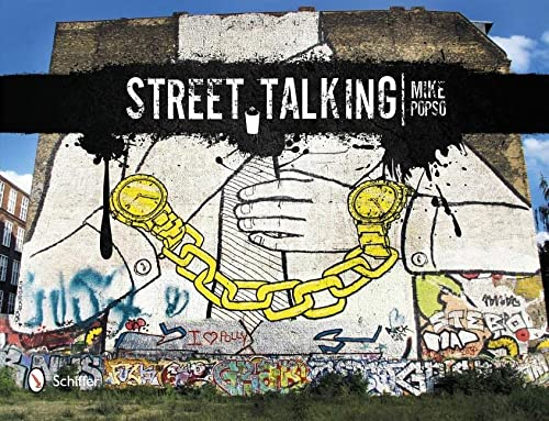 9780764341991: Street Talking International Graffiti Art