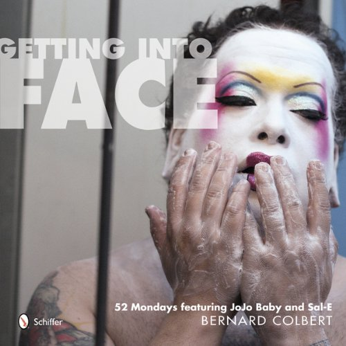 Getting into Face: 52 Mondays Featuring Jojo Baby and Sal-e: Bernard Colbert