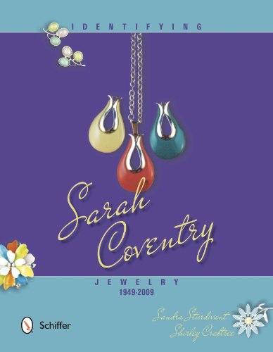 Identifying Sarah Coventry Jewelry, 1949-2009: Sturdivant, Sandra