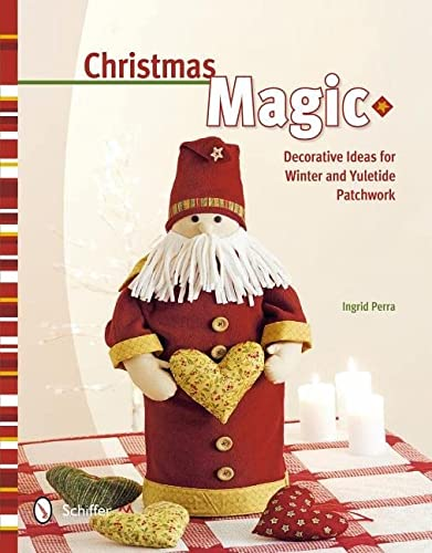 9780764342196: Christmas Magic: Decorative Ideas for Winter & Yuletide Patchwork