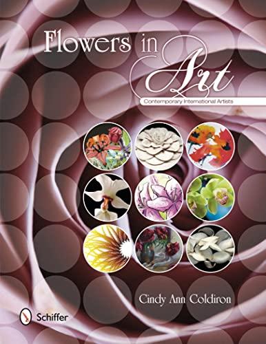 9780764342394: Flowers in Art: Contemporary International Artists
