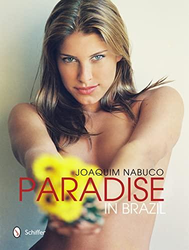 Paradise in Brazil: Joaquim Nabuco