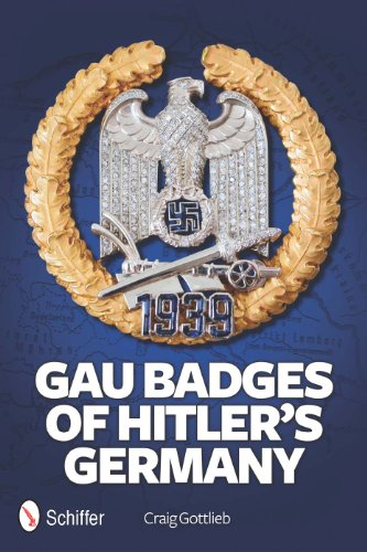Gau Decorations of Hitler's Germany: Craig Gottlieb
