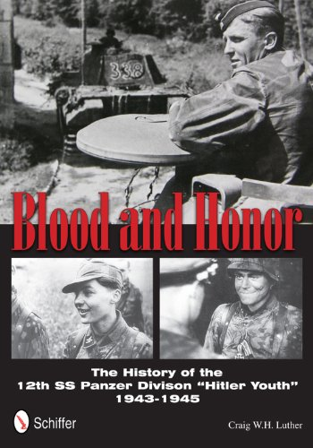 9780764342677: Blood and Honor: The History of the 12th SS Panzer Division Hitler Youth