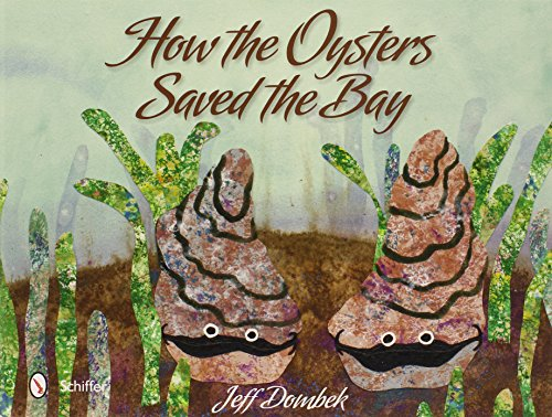 How the Oysters Saved the Bay: Jeff Dombek