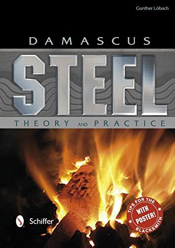 9780764342943: Damascus Steel Theory and Practice