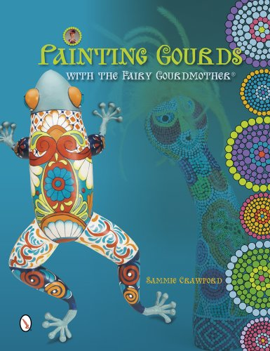 9780764343094: Painting Gourds with the Fairy Gourdmother