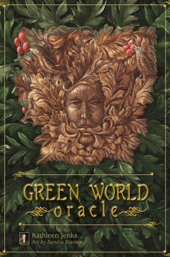The Green World Oracle (with cards): Kathleen Jenks; Sandra Stanton