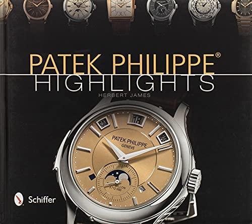 9780764343223: Patek Philippe Highlights