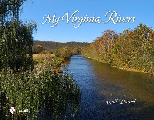 My Virginia Rivers (Hardcover): Will Daniel