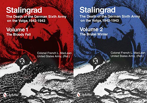 9780764343438: Stalingrad: The Death of the German Sixth Army on the Volga, 1942-1943: Volume 1: The Bloody Fall Volume 2: The Brutal Winter