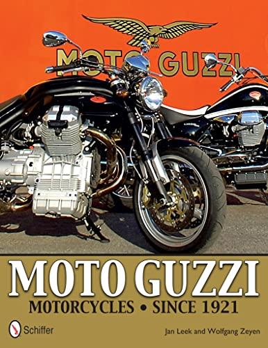 9780764343445: Moto Guzzi Motorcycles: Since 1921