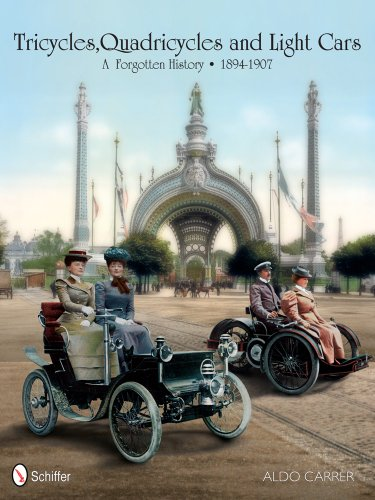 Tricycles, Quadricycles and Light Cars 1894-1907: A Forgotten History: Aldo Carrer