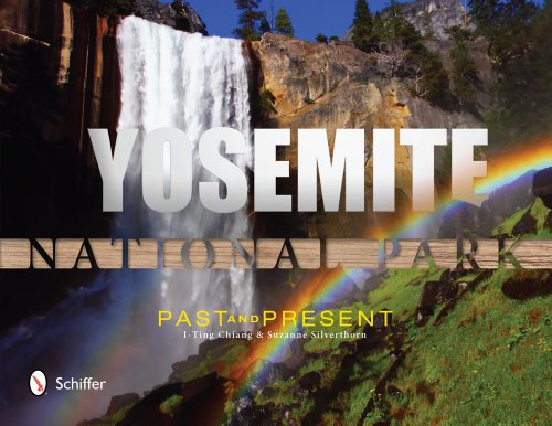 Yosemite National Park: Past and Present