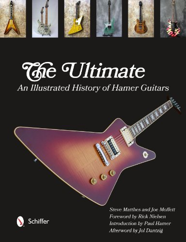 9780764343520: The Ultimate Hamer Guitars: An Illustrated History