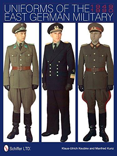 Uniforms of the East German Military: 1949-1990 (Hardback): Klaus-Ulrich Keubke
