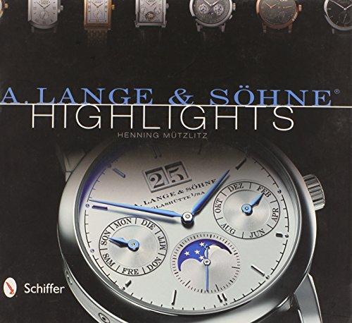 9780764343612: A. Lange & Shne Highlights