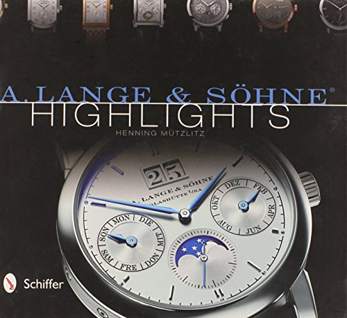 9780764343612: A. Lange & Sohne Highlights