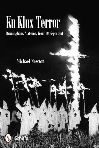 9780764343643: Ku Klux Terror: Birmingham, Alabama, from 1866-present