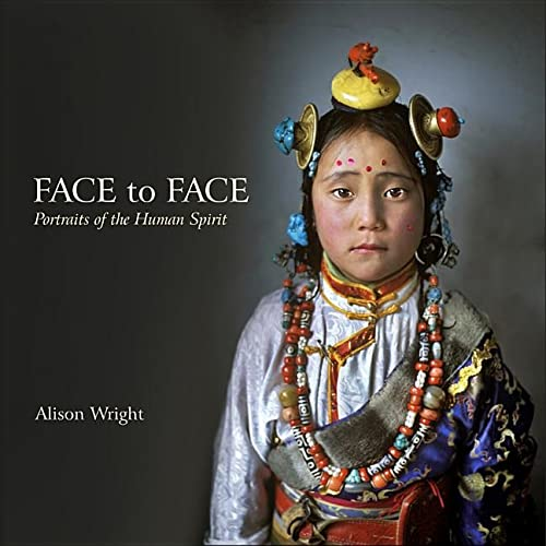 Face to Face: Portraits of the Human Spirit: Alison Wright