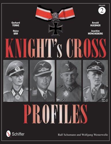 9780764343698: Knight's Cross Profiles Vol.2 Gerhard Trke Heinz Br Arnold Huebner Joachim Mncheberg