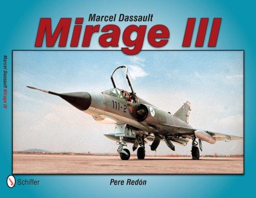 9780764343704: Marcel Dassault Mirage III