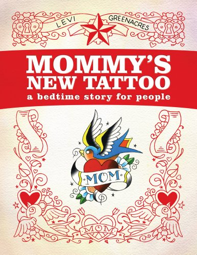 9780764343896: Mommy's New Tattoo: A Bedtime Story for People