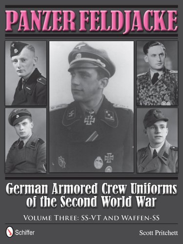 9780764343940: Panzer Feldjacke German Armored Crew Uniforms of the Second World War Vol.3: SS-VT and Waffen-SS
