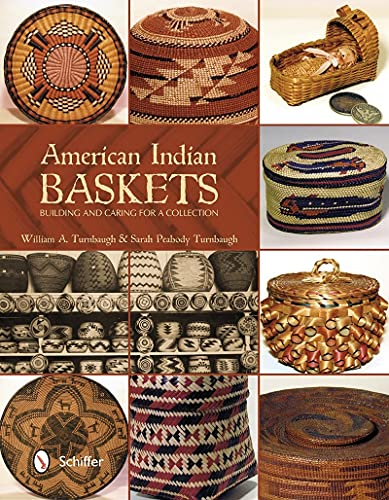 9780764344046: American Indian Baskets: Building and Caring for a Collection