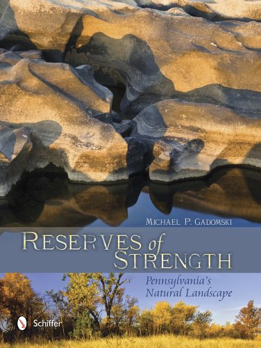 Reserves of Strength : Pennsylvania's Natural Landscape