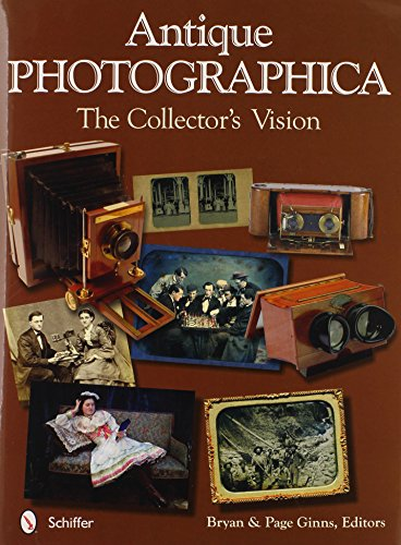 Antique Photographica: the Collector s Vision (Hardback): Bryan Ginns, Page Ginns