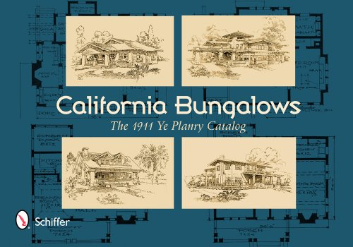 9780764344541: California Bungalows: The 1911 Ye Planry Catalog