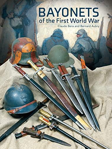 9780764344596: Bayonets of the First World War